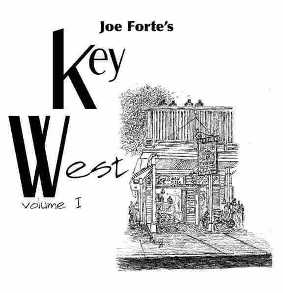 Click to purchase Joe Forte's Key West Volume 1